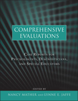 Mather, Nancy - Comprehensive Evaluations: Case Reports for Psychologists, Diagnosticians, and Special Educators, ebook