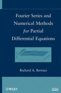 Bernatz, Richard - Fourier Series and Numerical Methods for Partial Differential Equations, e-bok