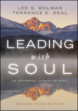 Bolman, Lee G. - Leading with Soul: An Uncommon Journey of Spirit, ebook