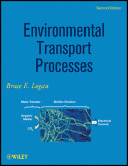 Logan, Bruce E. - Environmental Transport Processes, ebook