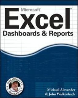 Alexander, Michael - Excel Dashboards & Reports, ebook