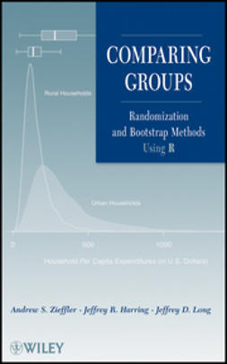 Harring, Jeffrey R. - Comparing Groups: Randomization and Bootstrap Methods Using R, e-kirja