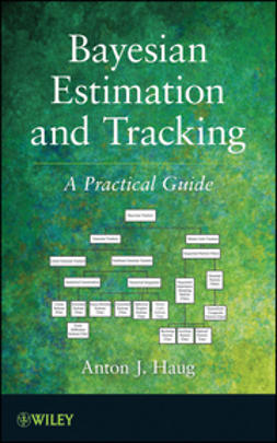 Haug, Anton J. - Bayesian Estimation and Tracking: A Practical Guide, e-bok