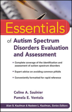 Saulnier, Celine A. - Essentials of Autism Spectrum Disorders Evaluation and Assessment, ebook