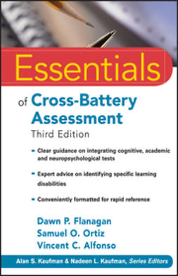 Alfonso, Vincent C. - Essentials of Cross-Battery Assessment, e-kirja