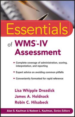 Drozdick, Lisa W. - Essentials of WMS-IV Assessment, ebook