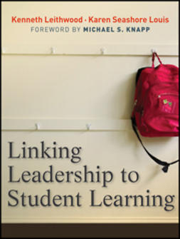 Leithwood, Kenneth - Linking Leadership to Student Learning, e-bok