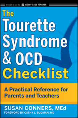 Conners, Susan - The Tourette Syndrome & OCD Checklist: A Practical Reference for Parents and Teachers, ebook