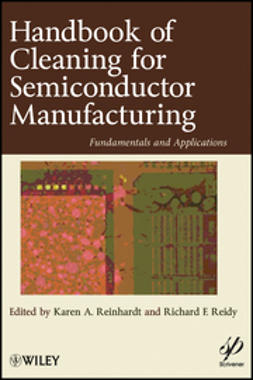 Reinhardt, Karen A. - Handbook for Cleaning for Semiconductor Manufacturing: Fundamentals and Applications, ebook