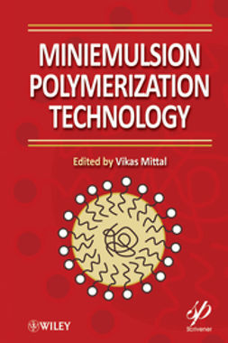 Mittal, Vikas - Miniemulsion Polymerization Technology, ebook