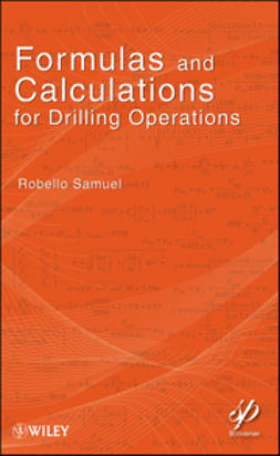 Samuel, Robello - Formulas and Calculations for Drilling Operations, e-kirja