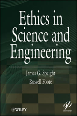 Speight, James G. - Ethics in Science and Engineering, ebook