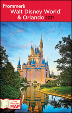 Miller, Laura Lea - Frommer's Walt Disney World and Orlando 2011, e-bok