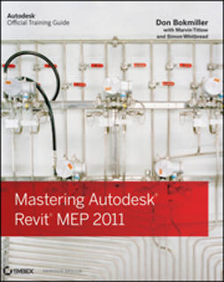 Bokmiller, Don - Mastering Autodesk Revit MEP 2011, ebook