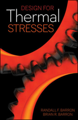 Barron, Randall F. - Design for Thermal Stresses, ebook