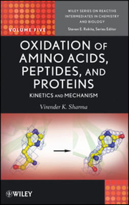 Rokita, Steven E. - Oxidation of Amino Acids, Peptides, and Proteins: Kinetics and Mechanism, ebook