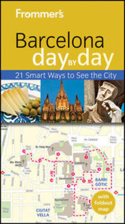Schlecht, Neil Edward - Frommer's® Barcelona Day by Day, ebook