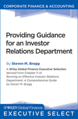 Bragg, Steven M. - Running an Effective Investor Relations Department: A Comprehensive Guide, ebook