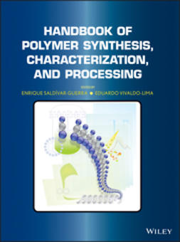 Saldivar-Guerra, Enrique - Handbook of Polymer Synthesis, Characterization, and Processing, e-kirja