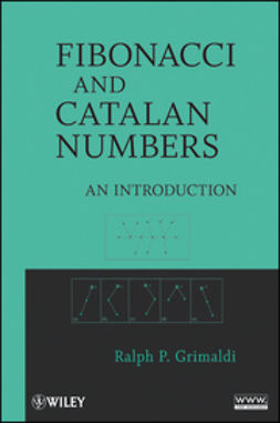 Grimaldi, Ralph - Fibonacci and Catalan Numbers: An Introduction, ebook