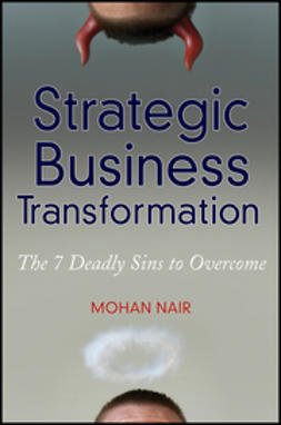 Nair, Mohan - Strategic Business Transformation: The 7 Deadly Sins to Overcome, ebook