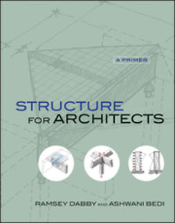 Bedi, Ashwani - Structure for Architects: A Primer, ebook
