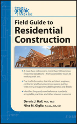 Giglio, Nina M. - Graphic Standards Field Guide to Residential Construction, ebook