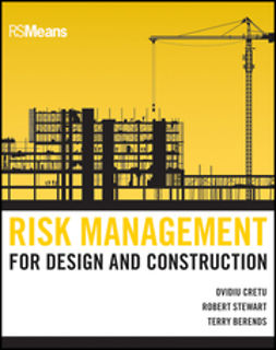 Cretu, Ovidiu - Risk Management for Design and Construction, ebook