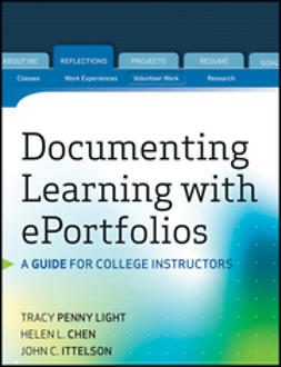 Chen, Helen L. - Documenting Learning with ePortfolios: A Guide for College Instructors, ebook