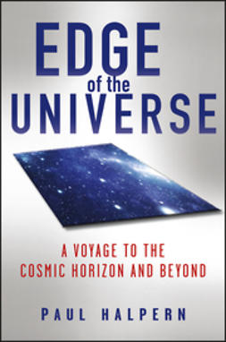 Halpern, Paul - Edge of the Universe: A Voyage to the Cosmic Horizon and Beyond, ebook