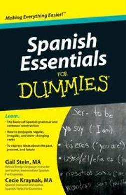 Stein, Gail - Spanish Essentials For Dummies<sup>&#174;</sup>, ebook