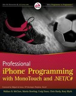 McClure, Wallace B. - Professional iPhone Programming with MonoTouch and .NET/C#, ebook