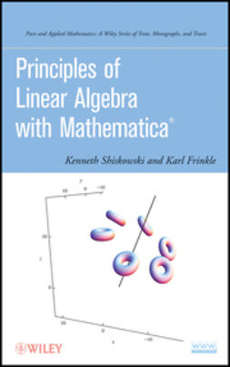 Frinkle, Karl - Principles of Linear Algebra with Mathematica, ebook
