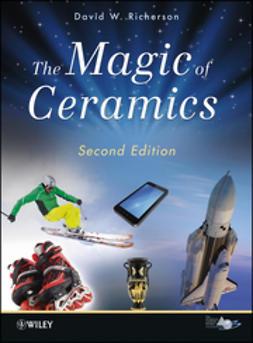 Richerson, David W. - The Magic of Ceramics, e-bok
