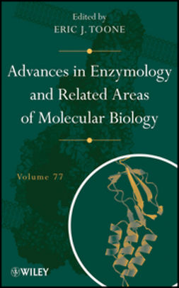 Toone, Eric J. - Advances in Enzymology and Related Areas of Molecular Biology, ebook