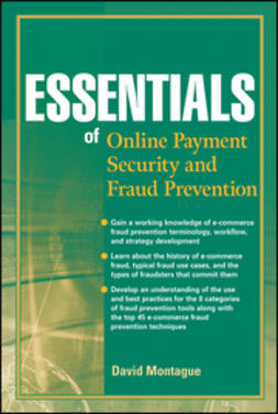 Montague, David A. - Essentials of Online payment Security and Fraud Prevention, ebook