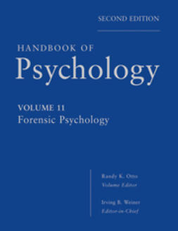Weiner, Irving - Handbook of Psychology, Forensic Psychology, ebook