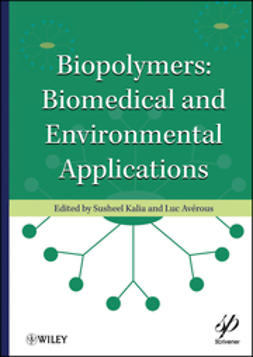 Kalia, Susheel - Biopolymers: Biomedical and Environmental Applications, ebook