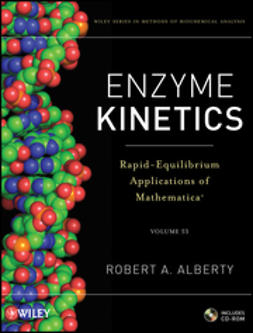 Alberty, Robert A. - Rapid-Equilibrium Enzyme Kinetics: Applications of Mathematica, ebook