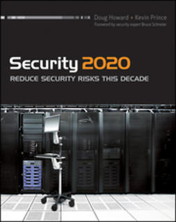 Schneier, Bruce - Security 2020: Reduce Security Risks This Decade, ebook