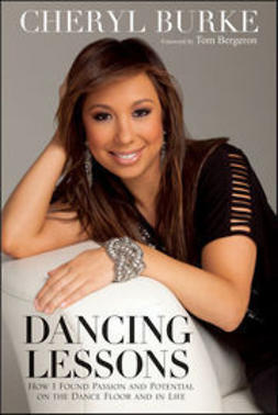 Burke, Cheryl - Dancing Lessons: How I Found Passion and Potential on the Dance Floor and in Life, e-bok
