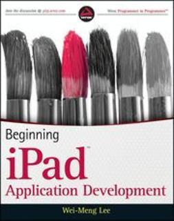 Lee, Wei-Meng - Beginning iPad<sup><small>TM</small></sup> Application Development, ebook