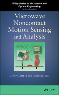 Li, Changzhi - Microwave Noncontact Motion Sensing and Analysis, ebook
