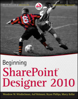 Kellar, Marcy - Beginning SharePoint Designer 2010, ebook