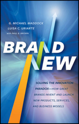 Brown, Paul B. - Brand New: Solving the Innovation Paradox -- How Great Brands Invent and Launch New Products, Services, and Business Models, ebook