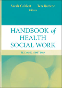 Gehlert, Sarah - Handbook of Health Social Work, ebook