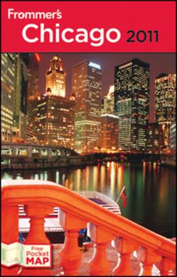 Blackwell, Elizabeth Canning - Frommer's Chicago 2011, e-kirja