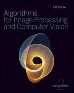 Parker, J. R. - Algorithms for Image Processing and Computer Vision, ebook