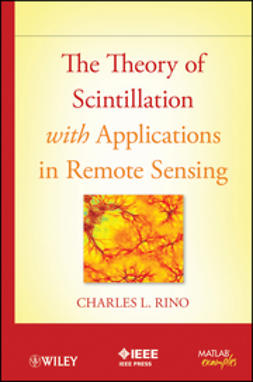 Rino, Charles - The Theory of Scintillation with Applications in Remote Sensing, ebook