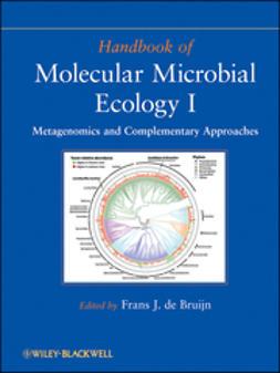 Bruijn, Frans J. de - Handbook of Molecular Microbial Ecology I: Metagenomics and Complementary Approaches, e-bok